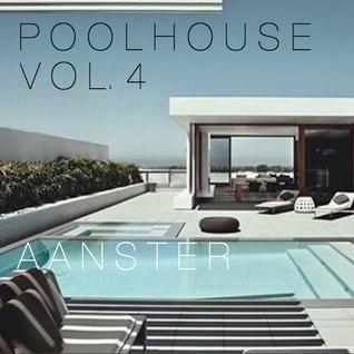 Poolhouse Vol. 4