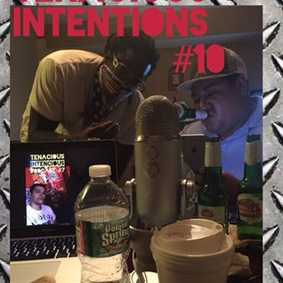 #10 Tenacious Intentions Podcast