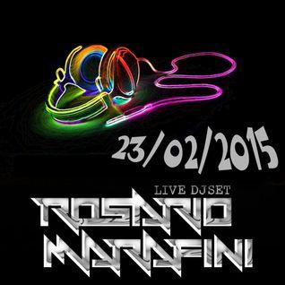 Live DJ Set 23-02-2015 by Rosario Marafini DeeJay
