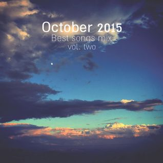 COLUMBUS BEST OF OCTOBER 2015 MIX- VOL. TWO