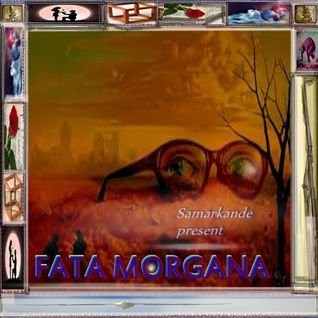 Fata Morgana (Audiolotion Mix Series)