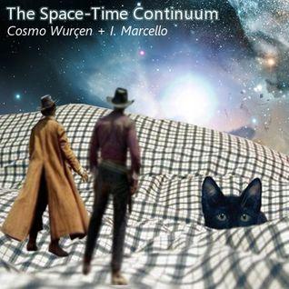 Cosmo Wurçen & I. Marcello - The Space-Time Continuum
