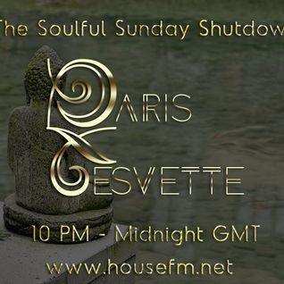 The Soulful Sunday Shutdown : Show 21 with Paris Cesvette on www.Housefm.net