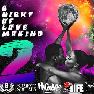 DJ Bre Presents: A Night of Love Making 2