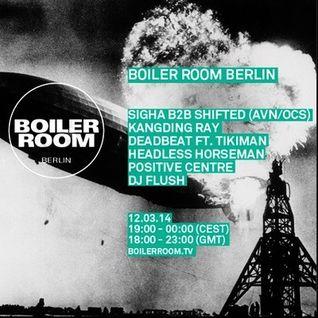 Sigha b2b Shifted @ Boiler Room Berlin - 12.03.2014