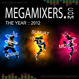 MM The Year 2012 (Megamixers.com)