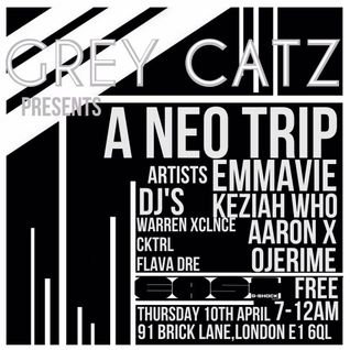 ||~GREY CATS - A.NEO.TRIP & Casio/G.SHOCK SESSIONS - FLAVA DRÉ SET 10.04.14~||