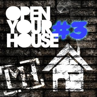 Open Your House # 3
