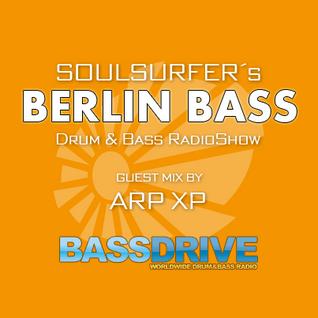 Berlin Bass 018 - Guest Mix by ARP XP