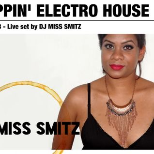 TRIPPIN' ELECTRO HOUSE June 2013 DJ MISS SMITZ