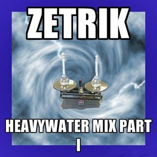 Heavywater Mix Part I