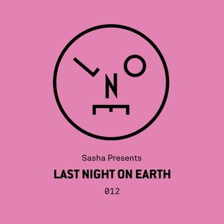 Sasha – Last Night On Earth - 012 (April 2016)