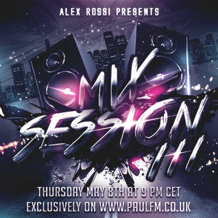 Alex Rossi - Mix Session 111 (May 2k14) (Paul FM Radio)