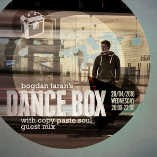 Dance Box - 20 Apr 2016 feat. Copy Paste Soul guest mix & interview