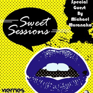 Sweet Sessions 047 August 16, 2013