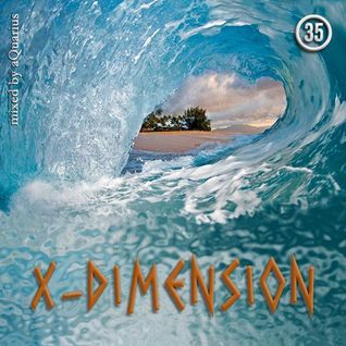 Chillout & Ambient - X-Dimension 35 [mixed by aQuarius]
