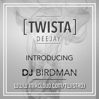 @TwistaDJ Introducing @djbirdman_ukb