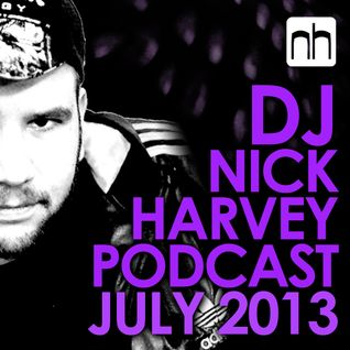 DJ Nick Harvey - Podcast July 2013