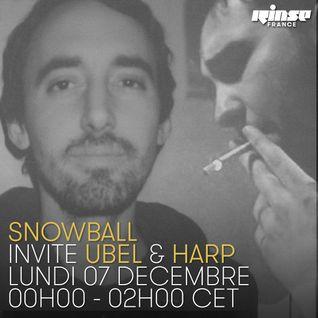 Snowball Invite Harp & Ubel - 7 Décembre 2015