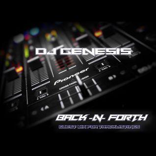 Tracklistings Mixtape #124.2 (2014.09.09) : DJ Genesis - Back -n- Forth