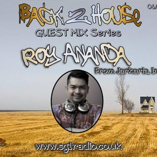 Back 2 house 7 / Guestmix 3 with Paris Cesvette and Roy Ananda on SG1 Radio 6 - 04 - 2015