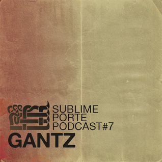 Podcast No:7 w/ Gantz