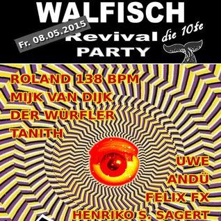 DJ Andü - Live@Walfisch-Revival-Party 08.05.2015 - 0300h-0430h