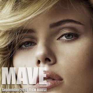 Mave - Tech House Mix - September 2014