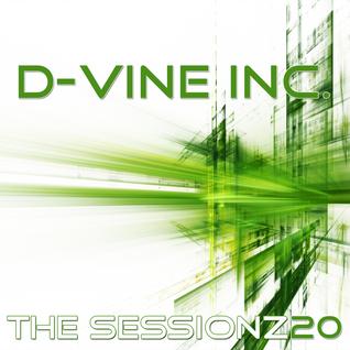 D-Vine Inc. - ThE sEsSiOnZ 20