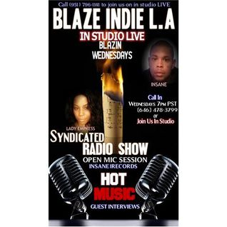 BLAZE INDIE L.A (Syndicated Radio Show) #14