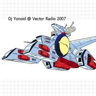 Dj Yonoid @ Vector Radio 03-10-2007
