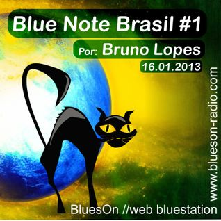 Blue Note Brasil #1 16.01.2013 por Bruno Lopes
