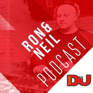 DJ MAG WEEKLY PODCAST: Ron&Neil