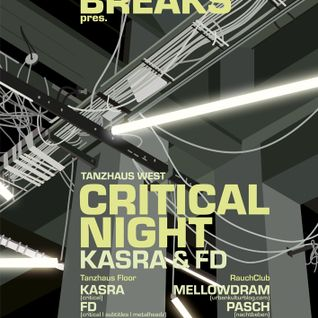 redraven warmup - 1 - URBAN BREAKS pres.CRITICAL NIGHT feat. KASRA & FD, Tanzhaus West