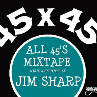 45's Special mixed by Jim Sharp