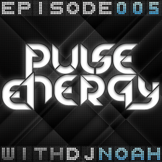Pulse Energy: Episode 5