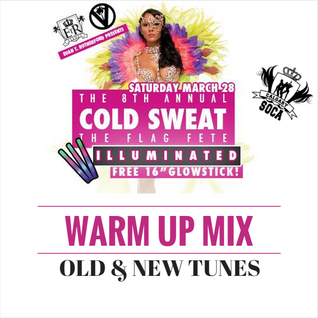 Carnival Mix #194 - 'Cold Sweat' Warm-Up - Mar 2015