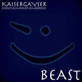 Kaiser Gayser 'BEAST' Essential Mix