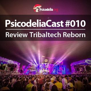 Podcast Review - Tribaltech Reborn 2014