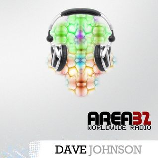 Area 32 039 Two Hour Dave Johnson Mix