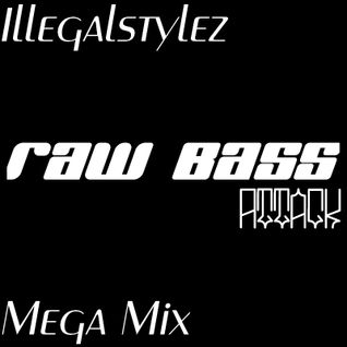Raw Bass Attack (Mega Mix)