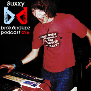 Suxxy - Brokendubz Podcast #026