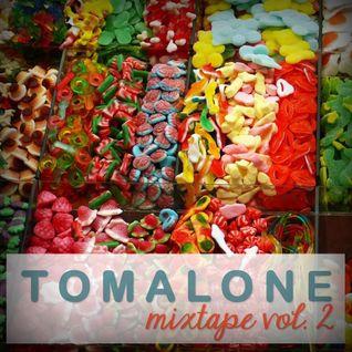 Tomalone-Mixtape Vol 2