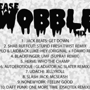 """CEASE """"WOBBLE"""" MIX"""