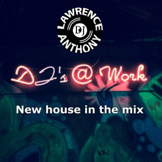 dj lawrence anthony new house in the mix 182