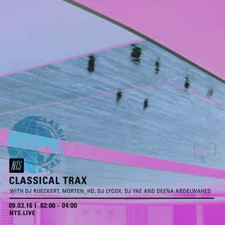 Classical Trax - 9th March 2016