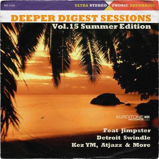 Deeper Digest Sessions Vol.15 Summer Edition
