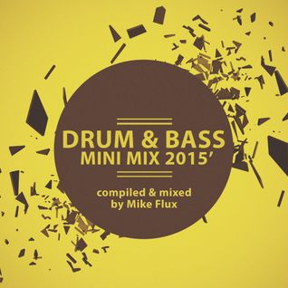 Drum & Bass Mini Mix 2015