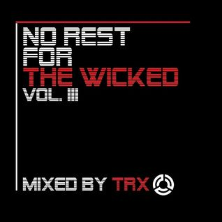NO REST 4 THE WICKED Vol. III (180 BPM)