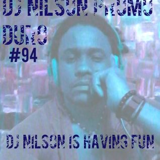 DJ NILSON PROMO DURO PROMO #94 DJ NILSON IS HAVING FUN